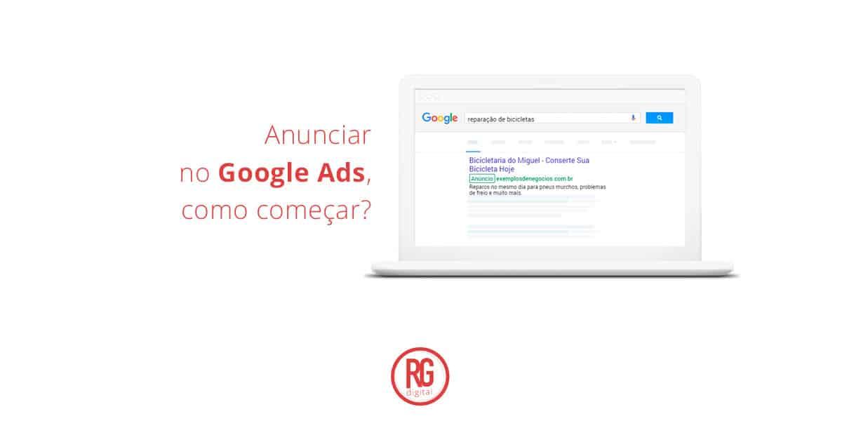 anunciar-no-google-ads-como-comecar