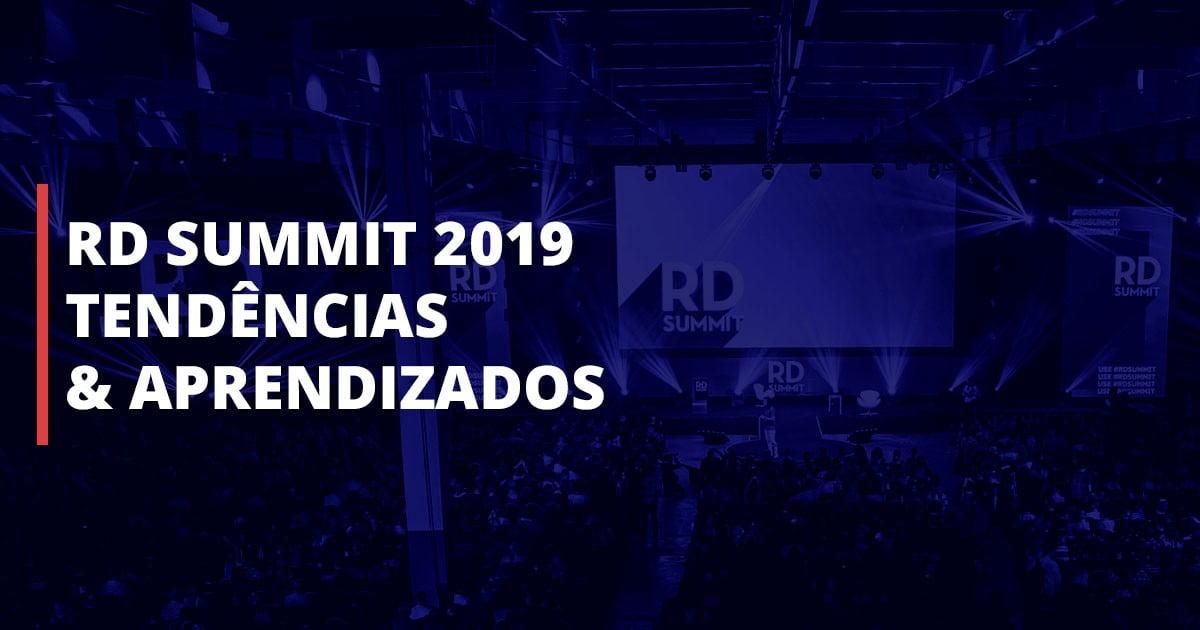RD Summit 2019, tendências e aprendizados.