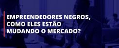 empreendedores-negros
